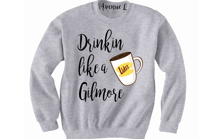 Drink Coffee Like A Gilmore Sweatshirt